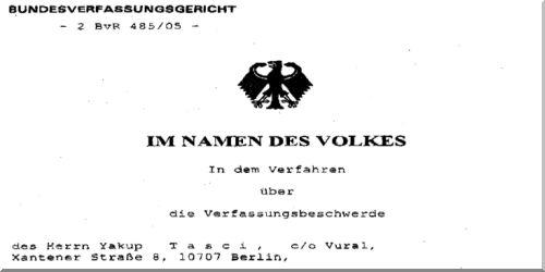 Federal Almanya Cumhuriyeti Anayasa Mahkemesi'nin Yakup Taşçı ile ilgili kararı için buraya tıklayınız...